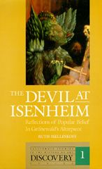 The Devil at Isenheim: Reflections of Popular Belief in Grunewald's Altarpiece