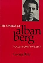 The Operas Of Alban Berg, Volume I