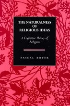 The Naturalness of Religious Ideas: A Cognitive Theory of Religion