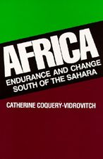 Africa: Endurance and Change South of the Sahara