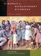 The Murals of Revolutionary Nicaragua, 1979-1992