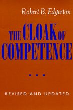 The Cloak Of Competence, Revised And Updated Edition