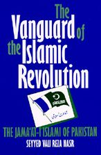 The Vanguard of the Islamic Revolution: The Jama'at-i Islami of Pakistan