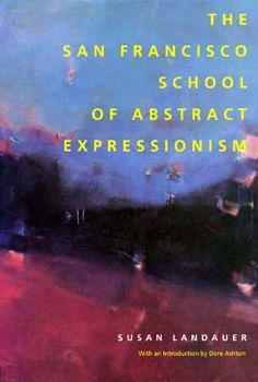 The San Francisco School of Abstract Expressionism