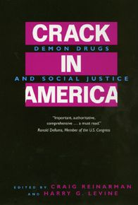 Crack In America: Demon Drugs and Social Justice