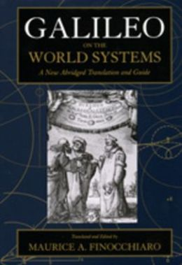 Galileo on the World Systems: A New Abridged Translation and Guide