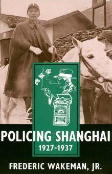 Policing Shanghai 1927-1937