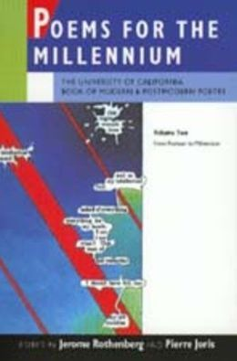 Poems for the Millennium: The University of California Book of Modern and Postmodern Poetry Volume Two: From Postwar to Millennium
