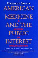 American Medicine & The Public Interest