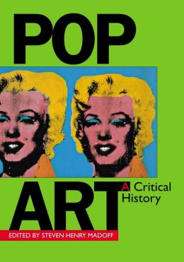 Pop Art: A Critical History