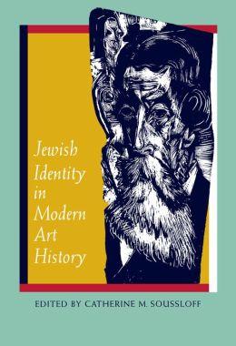 Jewish Identity in Modern Art History