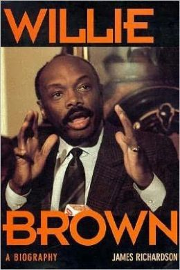 Willie Brown: A Biography