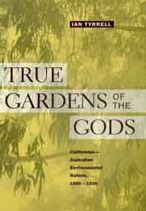 True Gardens of the Gods: Californian-Australian Environmental Reform, 1860-1930