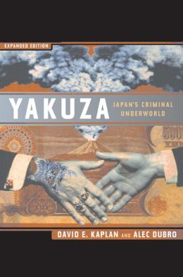 Yakuza: Japan's Criminal Underworld