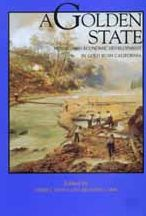 A Golden State: Mining and Economic Development in Gold Rush California