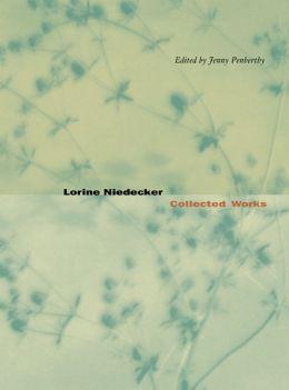 Lorine Niedecker: Collected Works