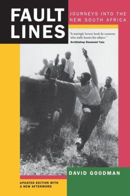 Fault Lines: Journeys into the New South Africa