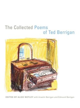 The Collected Poems of Ted Berrigan