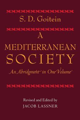 A Mediterranean Society: An Abridgment in One Volume