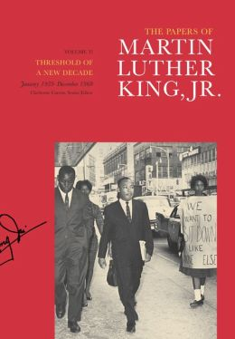 The Papers of Martin Luther King, Jr.: Volume V: Threshold of a New Decade, January 1959-December 1960