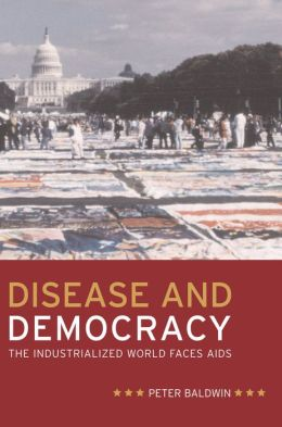 Disease and Democracy: The Industrialized World Faces AIDS