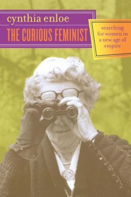 The Curious Feminist: Searching for Women in a New Age of Empire