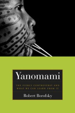 Yanomami: The Fierce Controversy and What We Can Learn from It