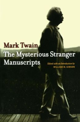 The Mysterious Stranger Manuscripts