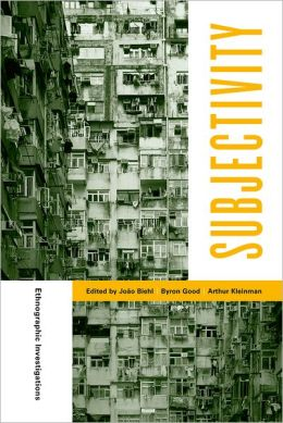 Subjectivity: Ethnographic Investigations