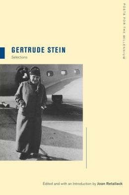Gertrude Stein: Selections
