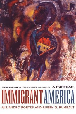 Immigrant America: A Portrait