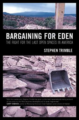 Bargaining for Eden: The Fight for the Last Open Spaces in America