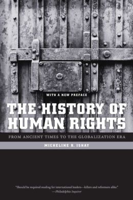 The History of Human Rights: From Ancient Times to the Globalization Era