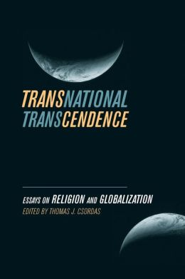 Transnational Transcendence: Essays on Religion and Globalization