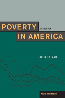 Poverty in America: A Handbook, With a 2012 Preface
