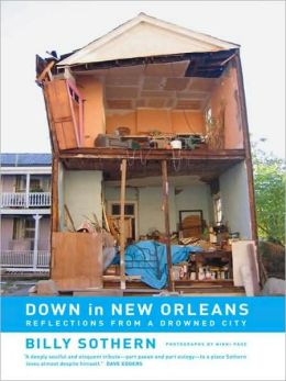Down In New Orleans: Reflections from a Drowned City