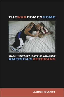 War Comes Home: Washington's Battle against America's Veterans