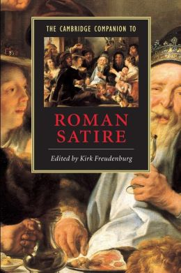 The Cambridge Companion to Roman Satire