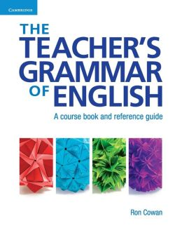 The Teacher's Grammar of English: A Course Book and Reference Guide, with answers