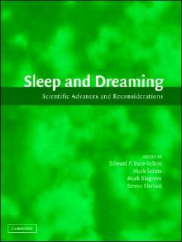 Sleep and Dreaming: Scientific Advances and Reconsiderations