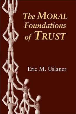 The Moral Foundations of Trust