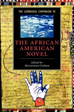 The Cambridge Companion to the African American Novel