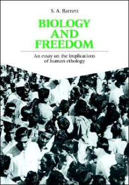 Biology and Freedom: An Essay on the Implications of Human Ethology