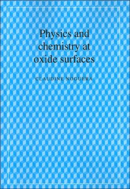 Physics and Chemistry at Oxide Surfaces