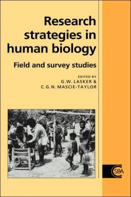 Research Strategies in Human Biology: Field and Survey Studies