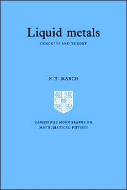 Liquid Metals: Concepts and Theory
