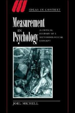 Measurement in Psychology: A Critical History of a Methodological Concept