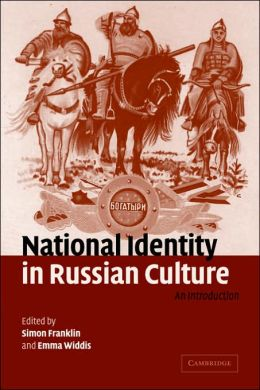 National Identity in Russian Culture: An Introduction