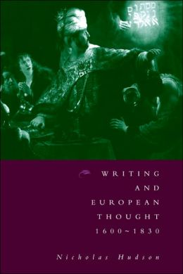 Writing and European Thought, 1600-1830
