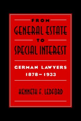 From General Estate to Special Interest: German Lawyers 1878-1933